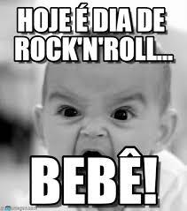 Memes Rock N Roll - hoje 繪 dia de rock n roll angry baby meme on memegen