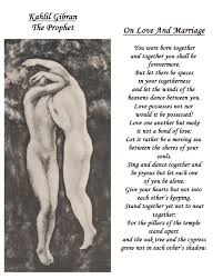 wedding wishes kahlil gibran kahlil gibran s poetry about and partnership kahlil gibran