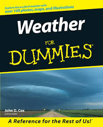 weather for dummies amazon co uk john d cox 0785555026827 books