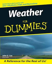 weather for dummies amazon co uk john d cox 0785555026827 books