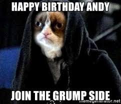 Grumpy Cat Meme Happy Birthday - happy birthday andy join the grump side grumpy cat star wars
