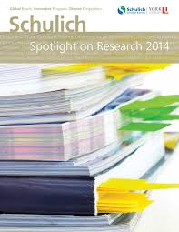 schulich spotlight on research 2014 by schulich of business