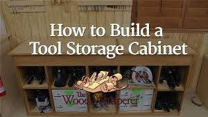 how to make a storage cabinet video make a tool storage cabinet