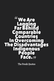 quote about learning environment 44 indigenous peoples quotes with images quotes u0026 sayings