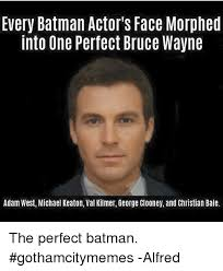 Val Kilmer Batman Meme - every batman actor s face morphed into one perfect bruce wayne adam