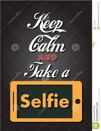 keep calm and take a selfie stock illustration image 54139867