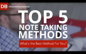 top 5 note taking strategies what u0027s the best note taking method