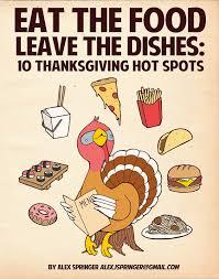 slug magazine eat the food leave the dishes 10 thanksgiving hotspots
