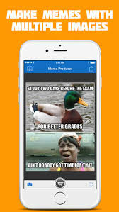 Meme Generator With Two Images - meme producer free meme maker generator on the app store
