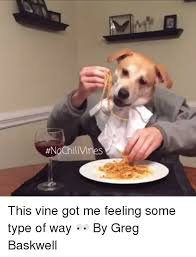 Funny Vine Memes - 25 best memes about feelings some type of way feelings some