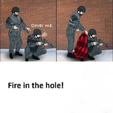 Fire In The Hole Meme - cover me funny pictures quotes memes funny images funny jokes