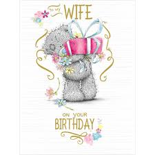 to my wife me to you bear large birthday card 3 59 teddy bear