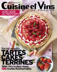 cuisines et vins cuisine et vins de hors série presse en ligne limédia