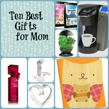 best gifts for mom ten best gifts for mom budget earth