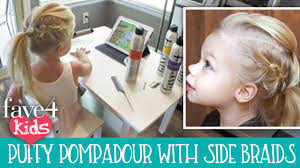cute kids hairstyles puffy pompadour with side dutch braids