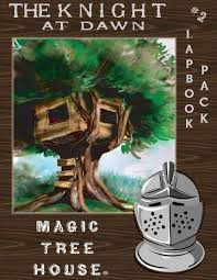 Magic Treehouse - 2 magic tree house the knight at dawn lapbook gearforlearning