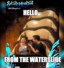 Proposal Meme - the meme ing of life splash mountain proposal