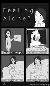 Never Alone Meme - never feel alone anymore imgur