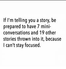 Meme Stories - if i m telling you a story be prepared to have 7 mini conversations