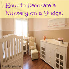 Decorate A Nursery How To Decorate A Nursery On A Budget Giveaway