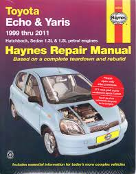 toyota echo yaris 1999 2011 haynes service repair manual sagin