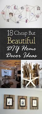beautiful diy home decor 18 cheap but beautiful diy home decor ideas