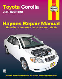 toyota corolla 03 13 haynes repair manual usa haynes manuals