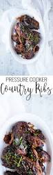pressure cooker country ribs oh so delicioso