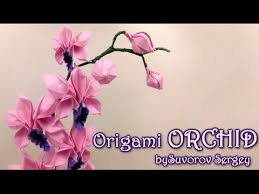 origami orchid tutorial how to make origami orchid by suvorov sergey yakomoga origami