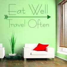 eat well travel often motivational quote inspirational wall eat well travel often motivational quote inspirational wall stickers home decals