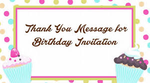 informal invitation birthday party thank you message for birthday invitation