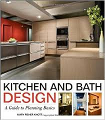 Design Kitchen And Bath by Amazon Com Kitchen And Bath Design A Guide To Planning Basics