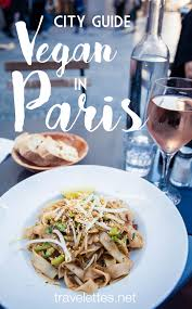 travelettes vegan in paris a city guide