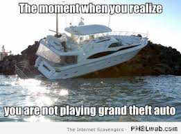 Yacht Meme - 20 you are not playing grand theft auto meme pmslweb