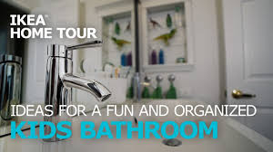 kids u0027 bathroom ideas u2013 ikea home tour episode 303 youtube