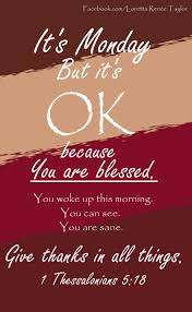 monday blessings in every thing give thanks for this is the will