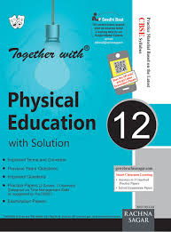 together with physical education 12 amazon in rachna sagar books