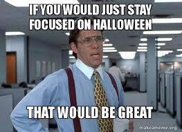 Halloween Meme - fun halloween memes teachers can relate to