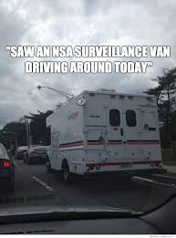 Nsa Meme - 10 funny nsa and government surveillance parodies and memes