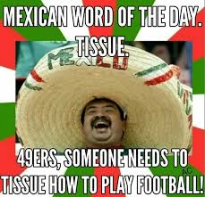 Funny Mexican Meme - funny mexican memes and pictures