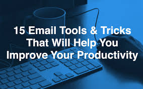 15 email tools and tricks that will help you improve your email