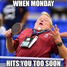 Funny Memes About Monday - monday meme monday meme funny meme for monday work