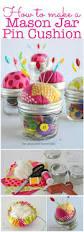 Making Pin Cushions Best 25 Sewing Jars Ideas On Pinterest Sewing Kits Pin