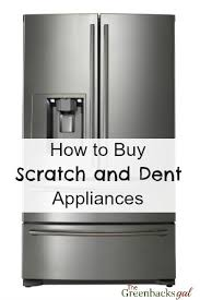 scratch dent kitchen appliances how to buy scratch and dent appliances and save 50 to 60