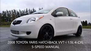 2008 toyota yaris manual 2008 toyota yaris hatchback 5 speed manual vvt i 1 5l 49k