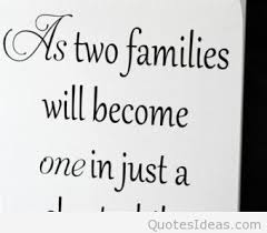 wedding quotes as two families will become one in just a wedding quote