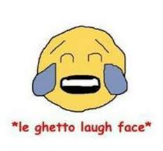 Laughing Face Meme - le ghetto laugh face ghetto meme on sizzle