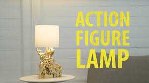 action figure lamp youtube