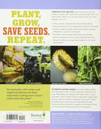 the complete guide to saving seeds 322 vegetables herbs fruits