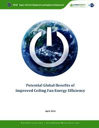 benefits of ceiling fans potential global benefits of improved ceiling fan energy efficiency